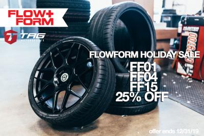 HRE FLOW FORM SALE HOLIDAY 2019!!