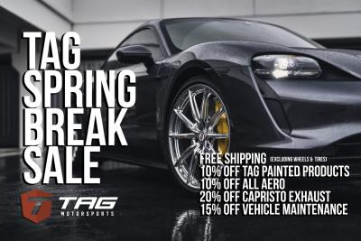 "TAG MOTORSPORTS ""SPRING BREAK"" 2020 SALE"