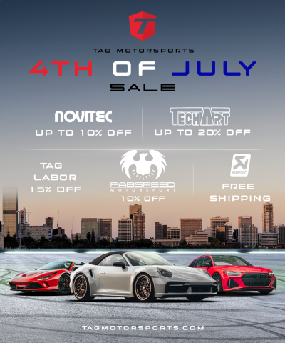 TAG MOTORSPORTS 2021 4TH OF JULY SALE!!